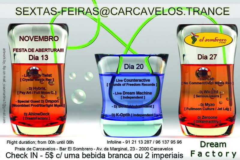 Party Flyer Dream Factory Sextas feiras Nov @ El Sombrero - INAUGURAÇÃO 13 Nov '09, 23:30