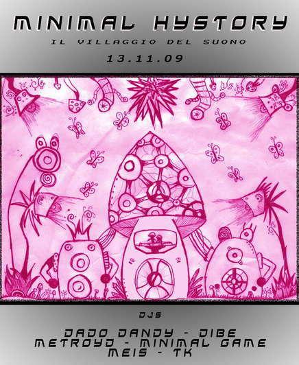 Party Flyer ** M I N I M A L H Y S T O R Y** 13 Nov '09, 22:00