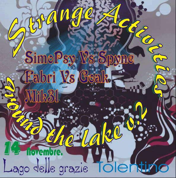Party Flyer >X> Strange Activities Around The Lake Session 2 <X< 14 Nov '09, 22:00