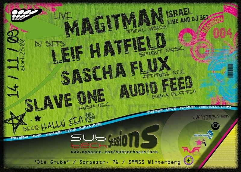 Party Flyer SubTechSessions4 / MAGITMAN,LEIF HATFIELD,SASCHA FLUX u.m. 14 Nov '09, 23:00