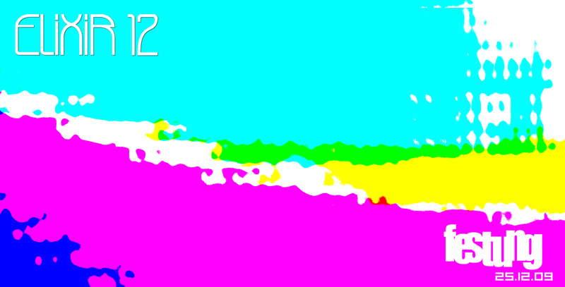Party Flyer Elixir 12 25 Dec '09, 21:30