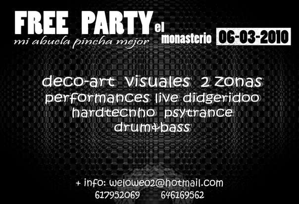 Party Flyer FREE PARTY MONASTERIO 6 Mar '10, 23:30