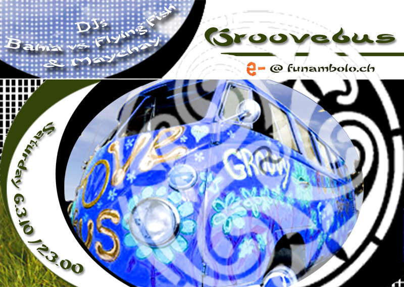 Party Flyer Groovebus 6 Mar '10, 23:00