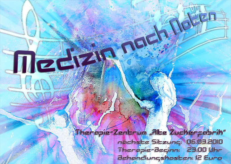 Party Flyer MEDIZIN NACH NOTEN 6 Mar '10, 23:00