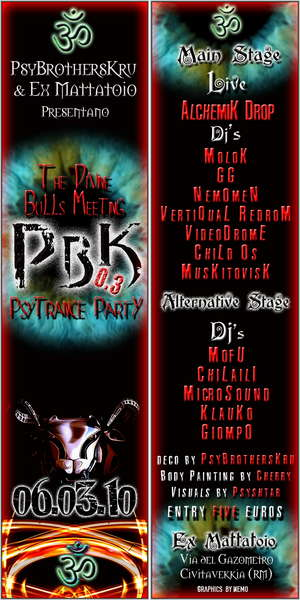 "Party Flyer Psy Bull Killer 0.3 - ""the divine bulls meeting"" 6 Mar '10, 23:00"