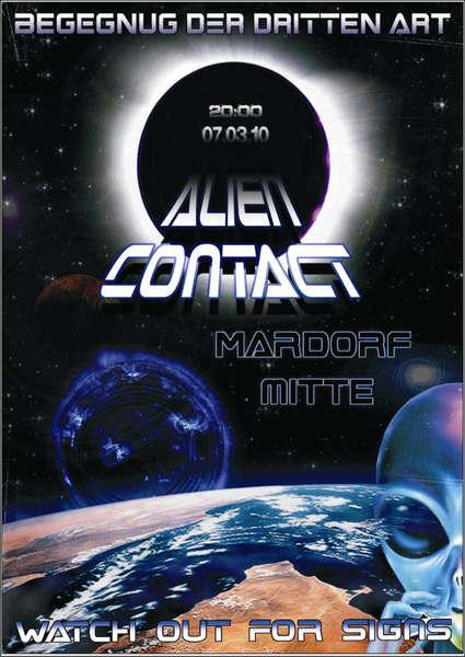Alien Contact * begegnug der dritten art* 7 Mar '10, 18:00