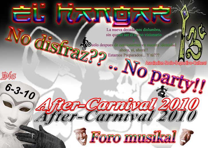 El Hangar13 - After Carnival 6 Mar '10, 23:30