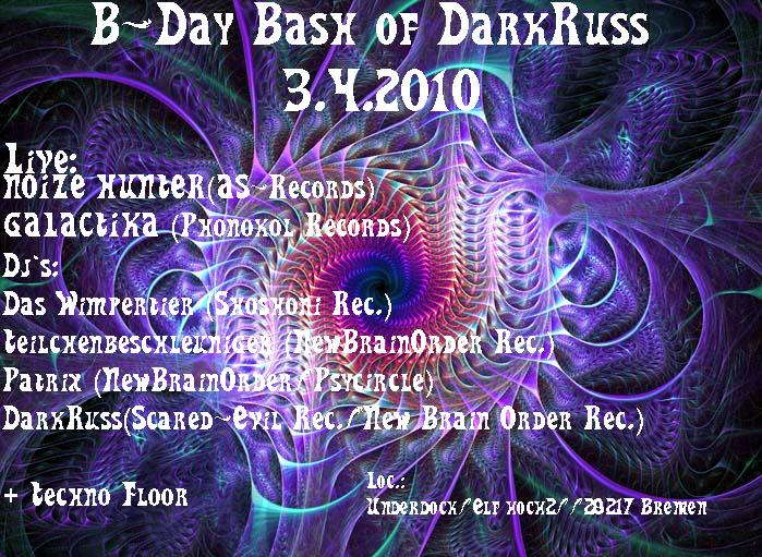 B-DAY BASH OF DARKRUSS@ energie leitzentrale2 3 Apr '10, 22:00