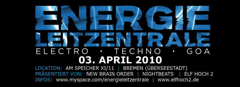 "Party Flyer Energie-Leitzentrale 2 with ""Noize Hunter / Österreich"" 3 Apr '10, 22:00"