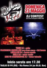 DJ Contest - Gara Tra DJ Emergenti! 23 May '10, 17:30