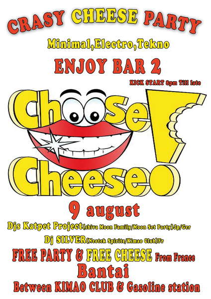 CRASY CHEESE PARTY 9 Aug '10, 20:00