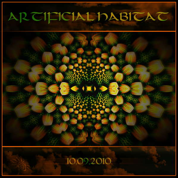 Artificial Habitat 10 Sep '10, 22:00
