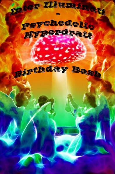 INTER ILLUMINATI - Psychedelic Haiperdraif (BirthdayBash) 8 Oct '10, 22:00
