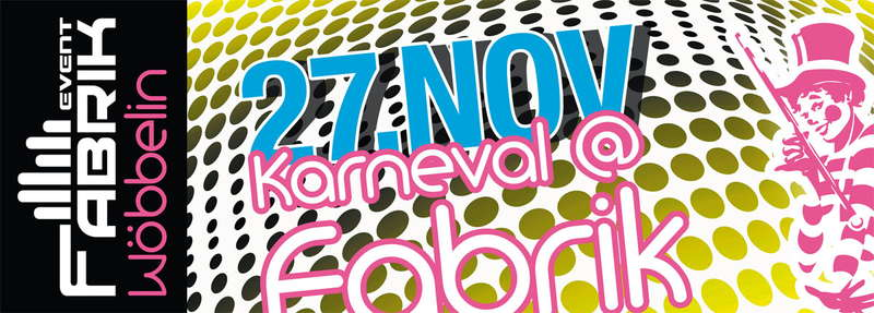 Karneval @ Fabrik 27 Nov '10, 22:00