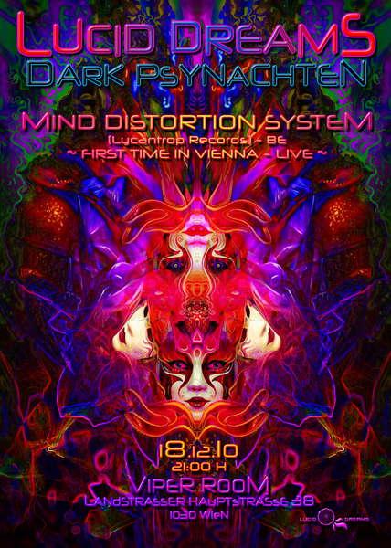 *LUCID DREAMS* DARK PSYNACHTEN - MIND DISTORTION SYSTEM 18 Dec '10, 21:00