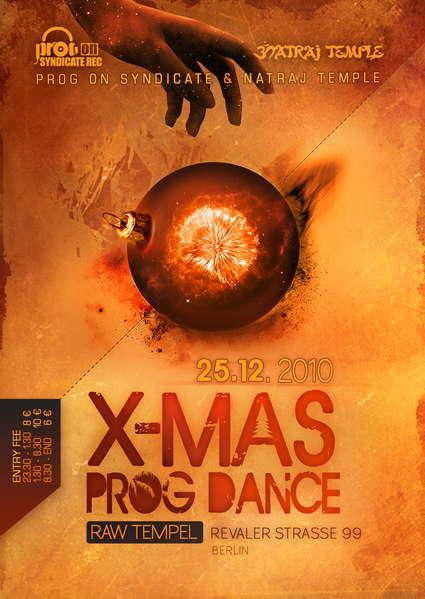 Party Flyer Natraj X - Mas Prog Dance 25 Dec '10, 23:30