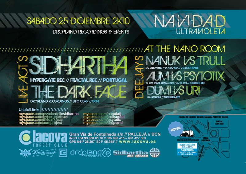 Sidharta Live@La Cova (Navidad Ultravioleta) 25 Dec '10, 23:30