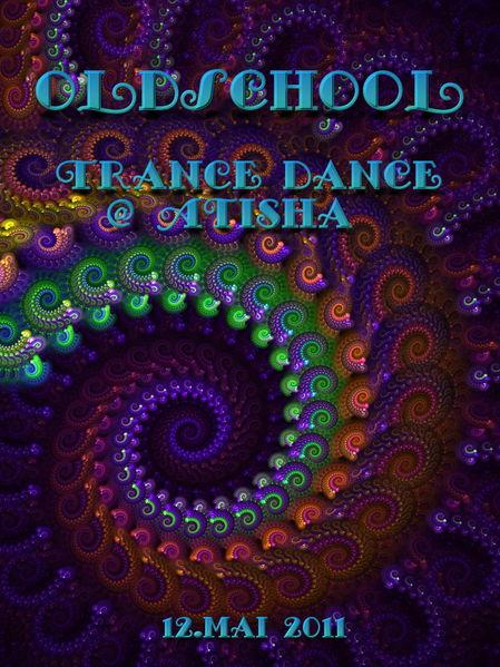 Party Flyer TranceDance @ Atisha | OLDSCHOOL 12 May '11, 20:00