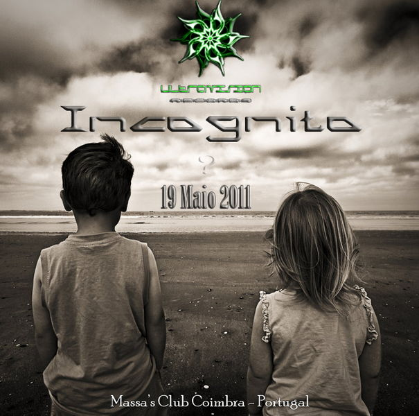 Party Flyer Incognito by Ultravision Records... Massas Club COIMBRA 19 May '11, 23:30