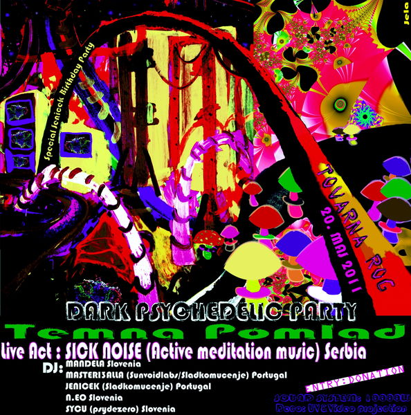 TEMNA POMLAD with SICK NOISE live ( Jenicek birthday party) 20 May '11, 22:00