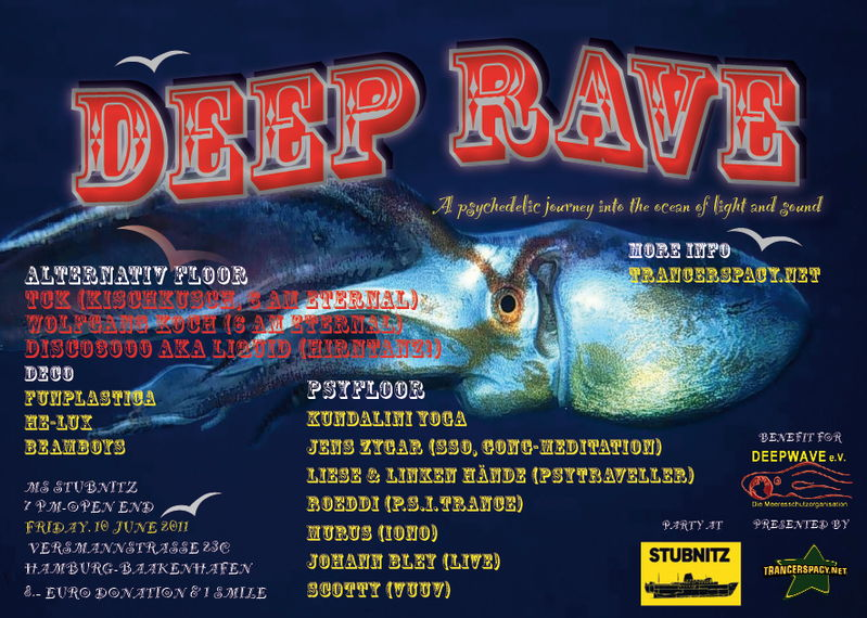 Party Flyer Deep Rave - An extraordinary journey into the ocean of light 10 Jun '11, 19:00