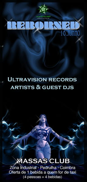 Party Flyer Reborned Party by Ultravision Records Massas Club 16 Jun '11, 23:30