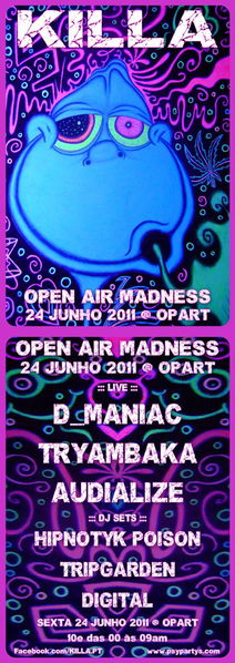 Party Flyer KILLA OPEN AIR MADNESS @ OPART 24 Jun '11, 23:30