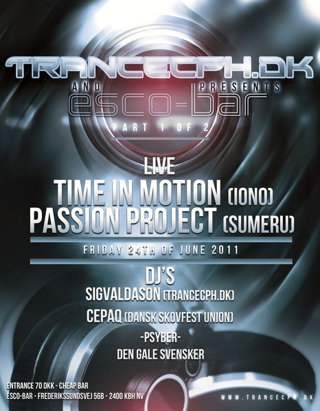 Party Flyer TranceCph.dk and Esco-Bar Presents: TIME IN MOTION + PASSION 24 Jun '11, 23:00