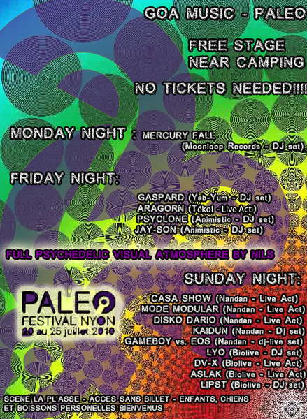 Party Flyer Goa Music @ Paleo Festival Nyon 19 Jul '10, 18:00