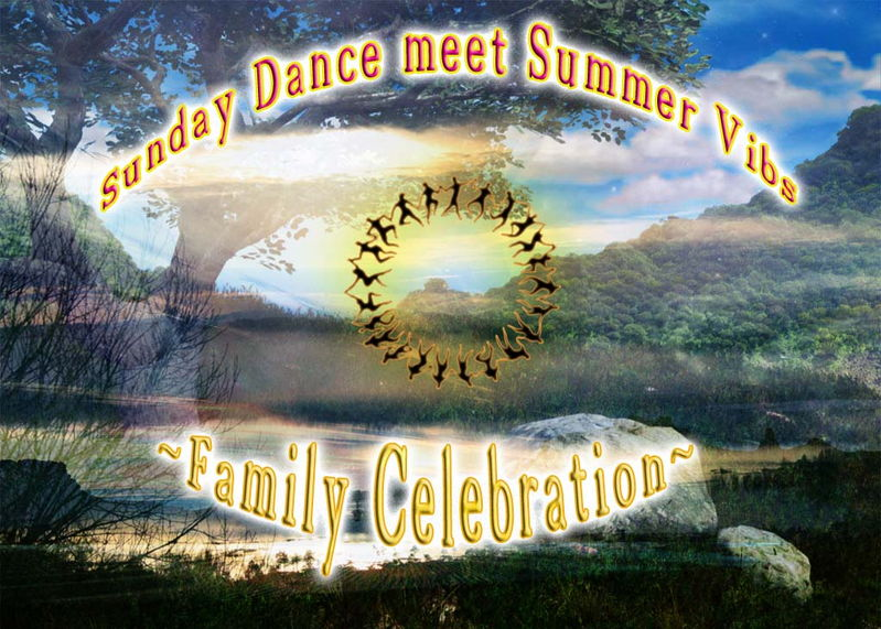Party Flyer Sunday Dance meet Summer Vibez ~Family Celebration~ 6 Aug '11, 21:30