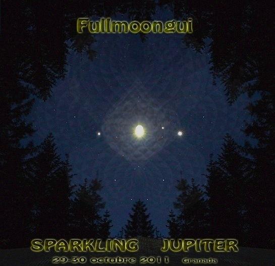 Fullmoongui - Sparkling Jupiter 29 Oct '11, 19:00