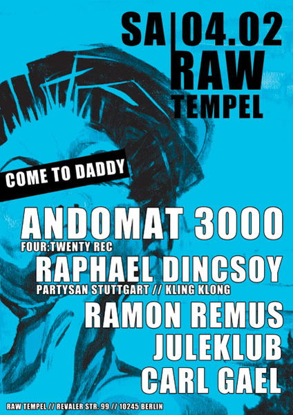 Come to Daddy meets Andomat 3000 4 Feb '12, 23:30