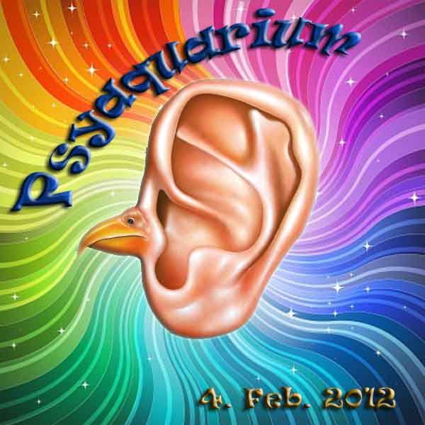 Psyaquarium 4 Feb '12, 22:00