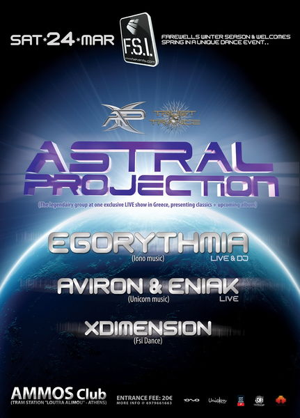 Party Flyer ✈ FSI pres.. ASTRAL PROJECTION (Live) + EGORYTHMIA (Live) ++ 24 Mar '12, 23:30