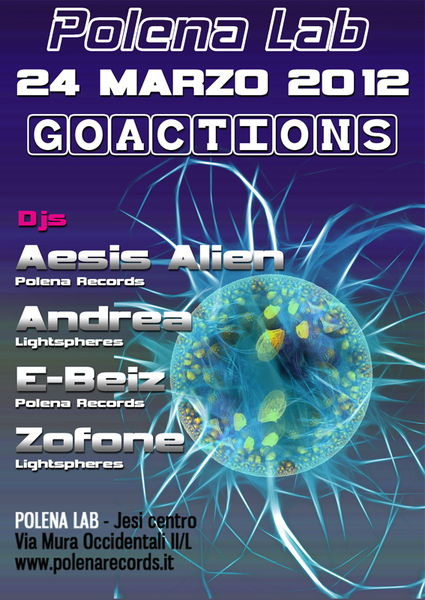 Party Flyer ◇ ◆◇ GOACTIONS 3.0 ◆◇ ◆ 24 Mar '12, 23:30