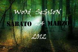 Party Flyer WOOD SESSION 24 Mar '12, 23:30