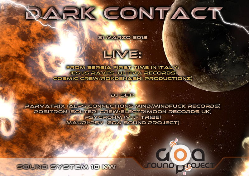 Party Flyer DARK CONTACT - From Serbia 1°Time JESUS RAVES LIVE!!! 31 Mar '12, 22:00