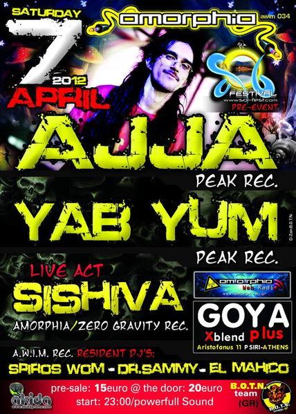 Party Flyer AMORPHIA Presents: SOL FESTIVAL PRE EVENT: AJJA & SHISHIVA 7 Apr '12, 23:00