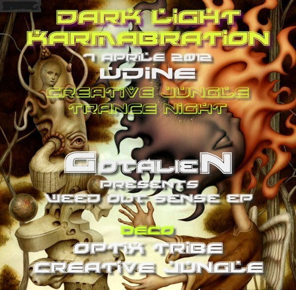 Party Flyer DARKLIGHT KARMABRATION - GOTALIEN pesents WEED OUT SENSE EP 7 Apr '12, 23:00