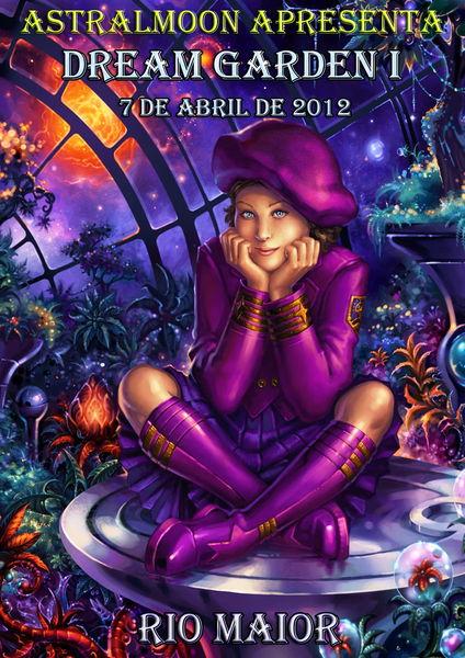 Party Flyer Dream Garden I 7 Apr '12, 23:30