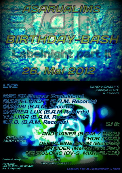 Party Flyer B.A.M. Labelnight (part II) ASARUALIMS & PAPAYAS B-DAYBASH 26 May '12, 22:00