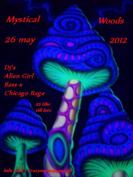 Party Flyer Mystical Woods 2012 26 May '12, 22:00