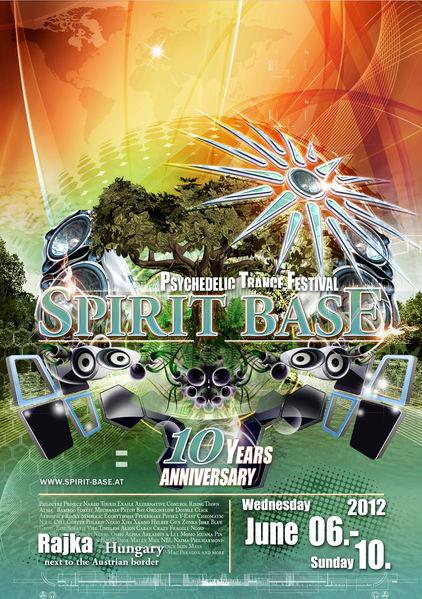 Party Flyer SPIRIT BASE FESTIVAL 2012 - 10 YEARS ANNIVERSARY 6 Jun '12, 20:00
