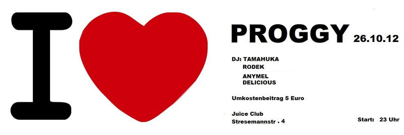 """Party Flyer """"I LOVE PROGGY"""" Delicious meets Friends 26 Oct '12, 23:00"""