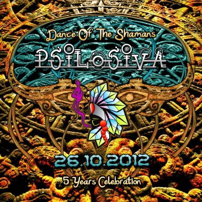 Party Flyer Psilosiva Productions: Dance of the Shamans 26 Oct '12, 23:30