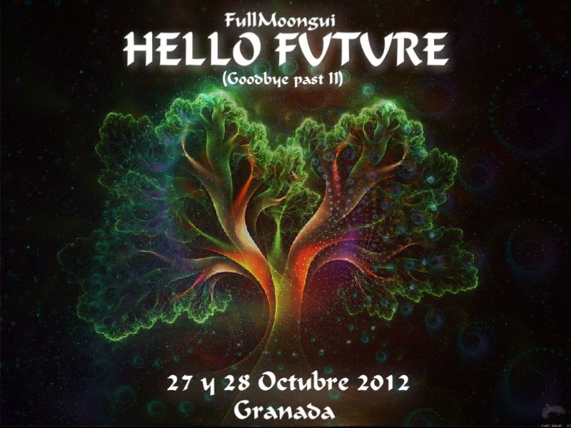 Party Flyer Fullmoongui - Hello Future (Goodbye past II) 31 Oct '12, 19:00