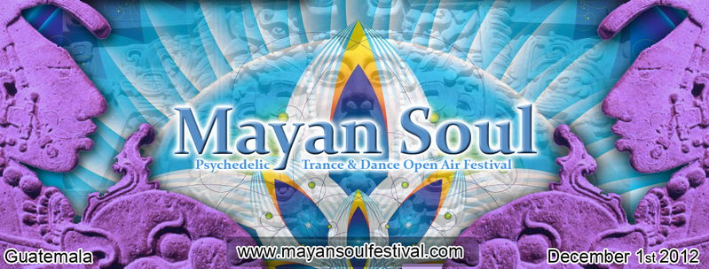 Mayan Soul Festival 30 Nov '12, 10:00