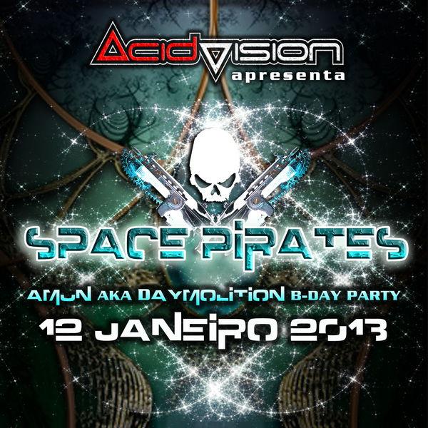 Party Flyer SPACE PIRETES -- AMUN AKA DAYMOLITION B-DAY PARTY 12 Jan '13, 23:00