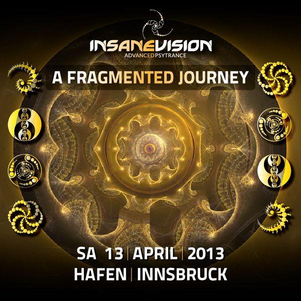 Party Flyer INSANE VISION pres. -A Fragmented Journey- KASHYYYK 4hLive 13 Apr '13, 21:00