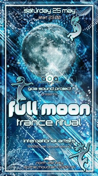 Party Flyer FULL MOON - Tr@nce Ritual 25 May '13, 20:00